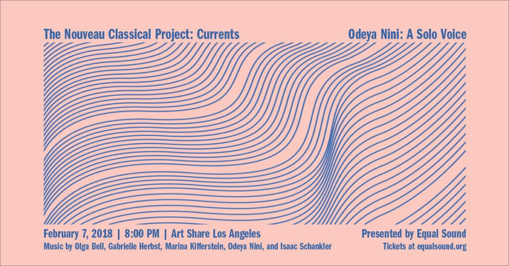 Nouveau Classical Project & Odeya Nini, presented by Equal Sound at Art Share LA.